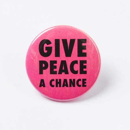 """Button """"Give Peace a Chance"""" neonpink"""