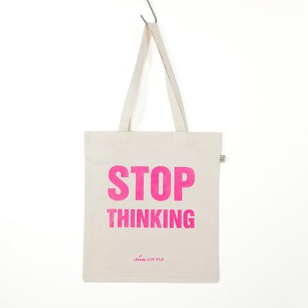 """Jutetasche mit neonpinker Aufschrift """"Stop Thinking"""""""