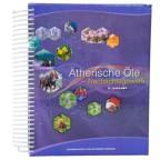 Ätherische Öle Nachschlagewerk 6. Ausgabe