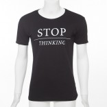 Schwarzes Shirt: Stop thinking!