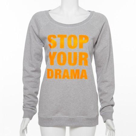 """Sweatshirt mit """" STOP YOUR DRAMA """" Aufschrift"""