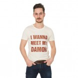 Shirt I wanna meet my Damon creme