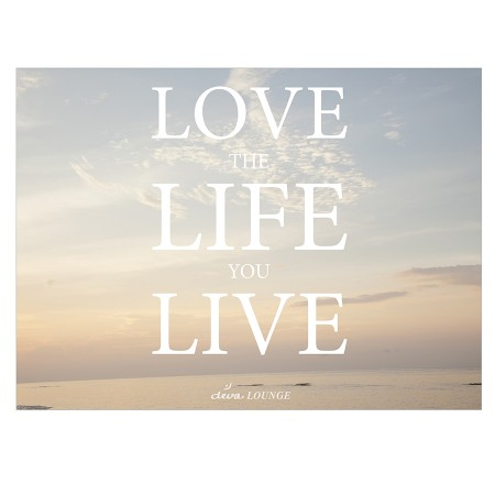 """Poster """"love the life you live"""" Fine Art Print"""