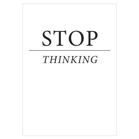 Postkarte Stop Thinking