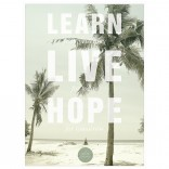 "Poster ""learn live hope Fine Art Print"