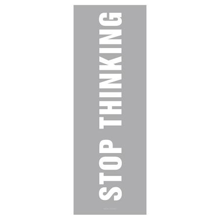 """Yogamatte grau mit Spruch """"Stop Thinking"""" bedruckt"""